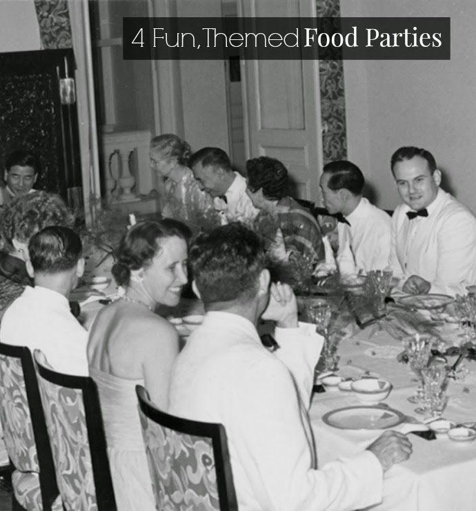 Looking for a new theme for your next dinner party? Here are 4 to start!