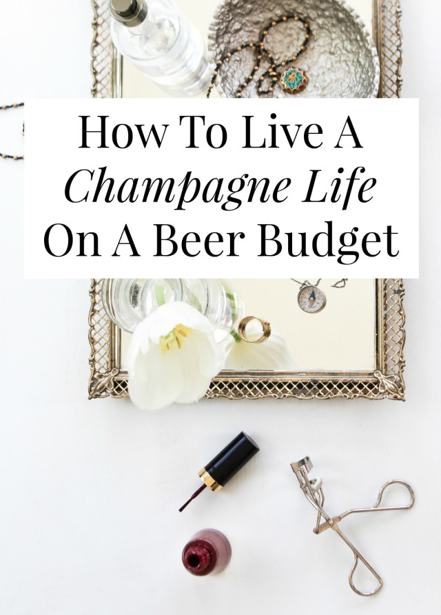 Yes, you CAN live a champagne life on a beer budget! A cute home, a nice wardrobe, even travel - it's possible! // yesandyes.org