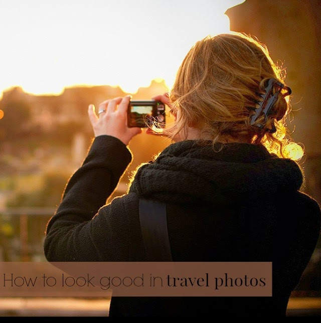 Looking Good in Travel Photos