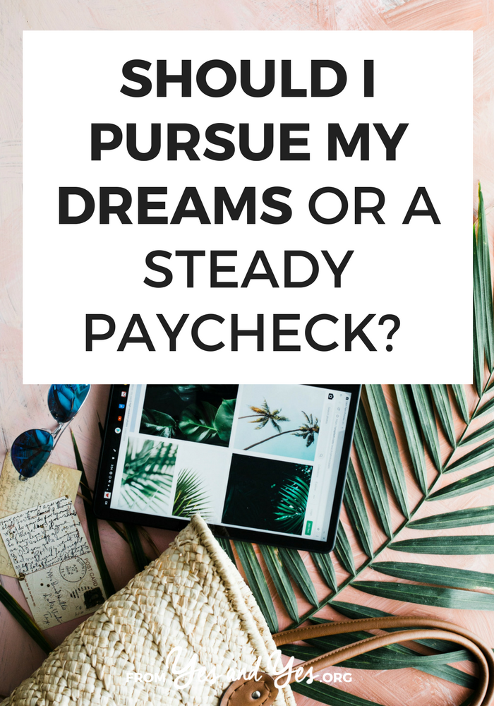 Do you feel like you have to choose between pursuing your dreams and a steady paycheck! If that's you, click through for some goal-setting, dream-chasing tips and advice!