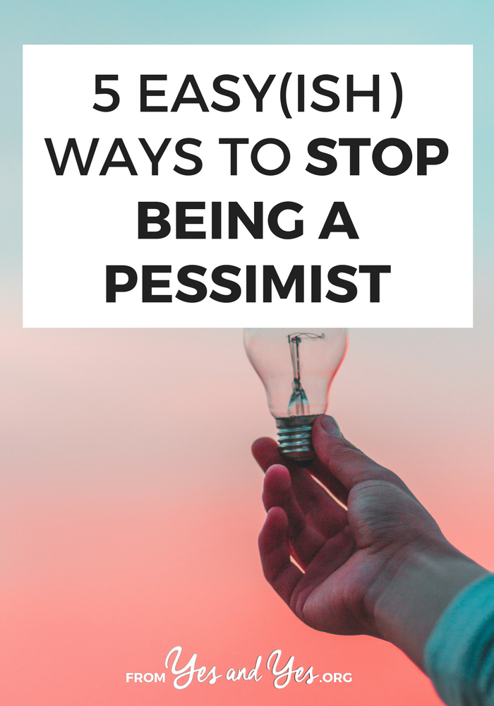 Do you want to stop bring a pessimist? Do you want better self-care and more happiness? These 5 things will help you get closer to your goal!