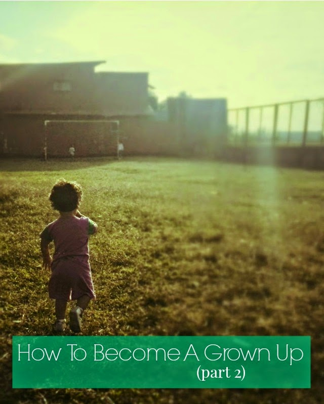 become a grown up