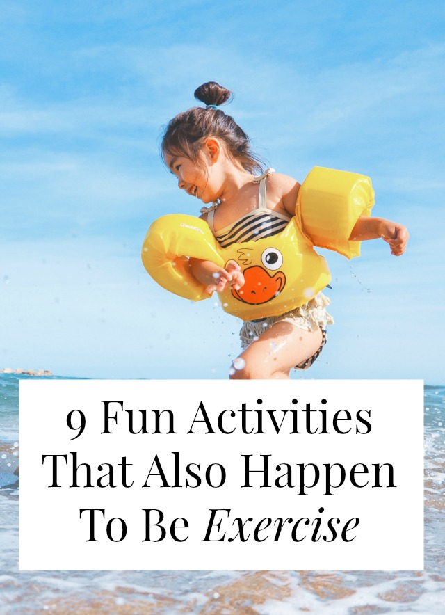 Looking for fun exercise ideas? Or just ways to exercise that you won't hate? Click through for 9 fun workouts that (almost) don't feel like workouts!