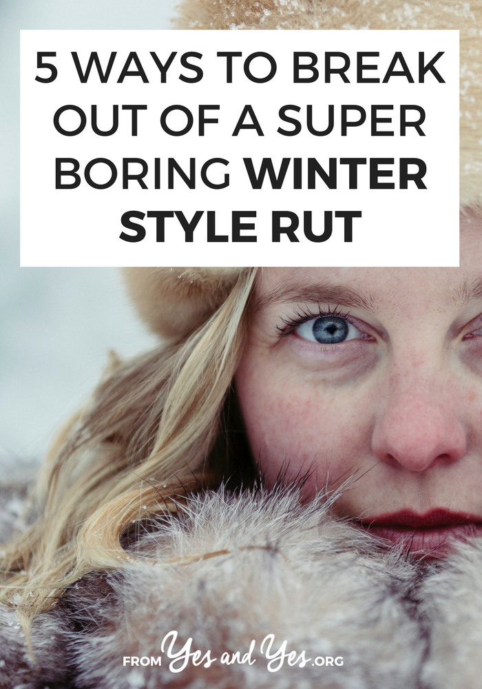 Winter style is more than tights and grey wool! Click through for 5 winter style tips that will breathe some fresh air into your winter wardrobe! >> yesandyes.org