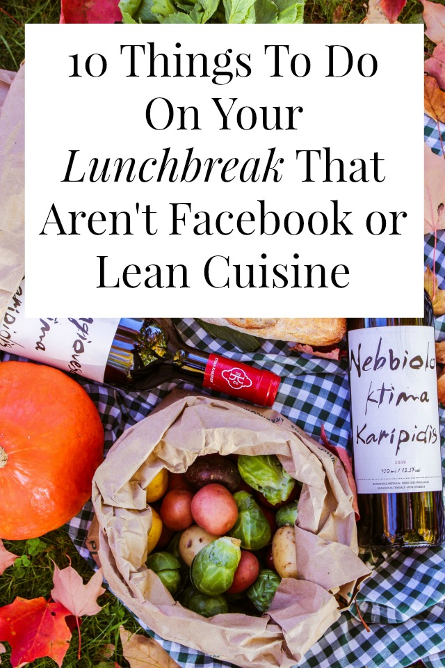 10 things to do on your lunchbreak that aren 39 t facebook or for 10 day try it lean cuisine