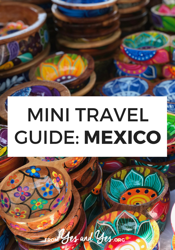 Looking for a travel guide to Mexico? Click through for Mexico travel tips from a local - what to do, where to go, what to eat, and how to do it all cheaply, safely, and respectfully!