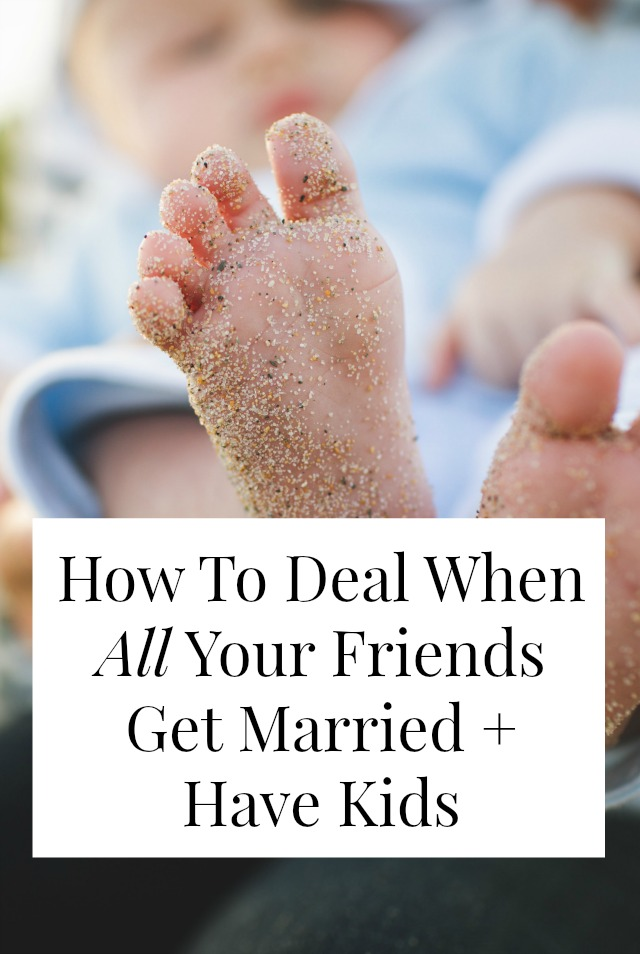 friends have kids and get married