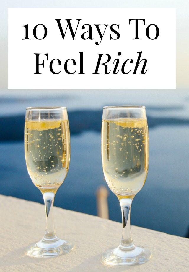Who doesn't want to feel rich every once in a while? If you're looking to experience the feelings of luxury or abundance (which living on a budget) this post is for you! >> yesandyes.org