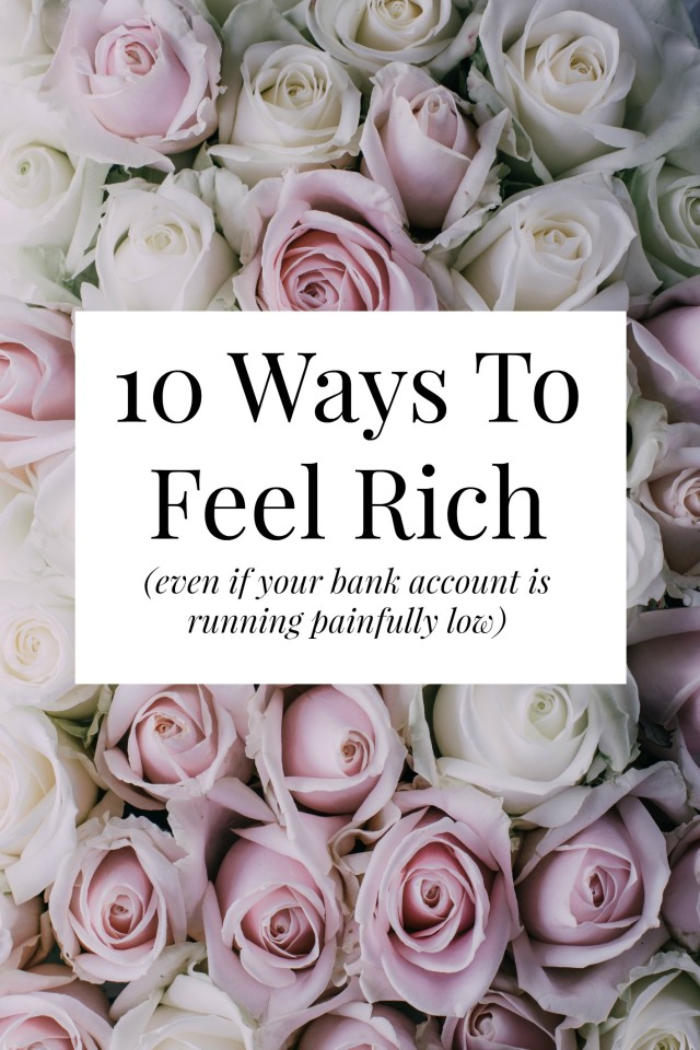 ways to feel rich
