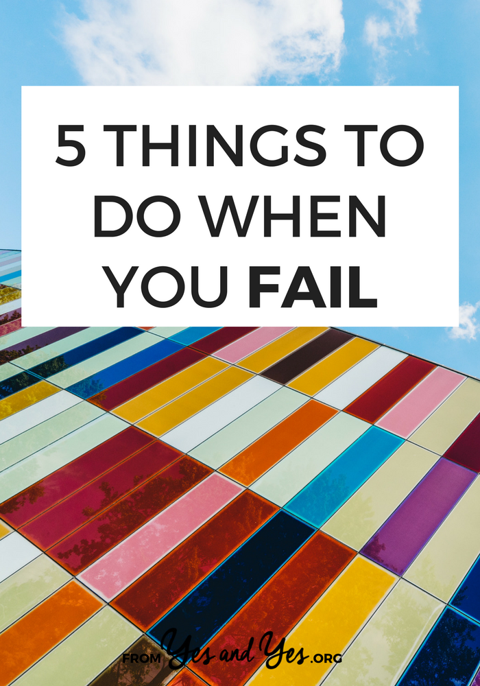How do you deal with failure? What should you do when you fail? Click through for 5 things to do when you fail that will reduce the likelihood of failure next time!