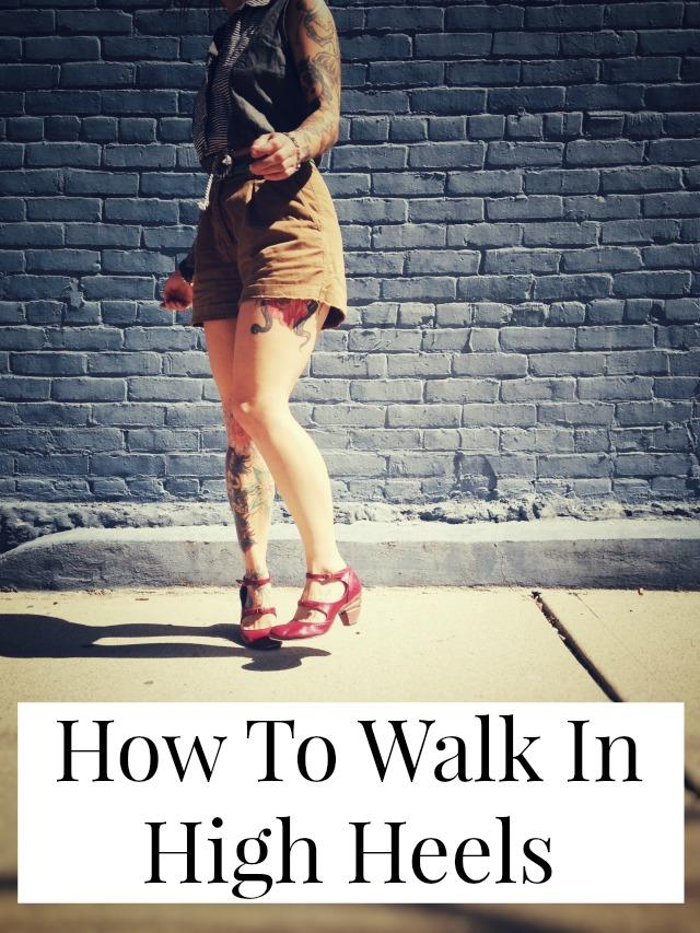 Tips for walking in high heels