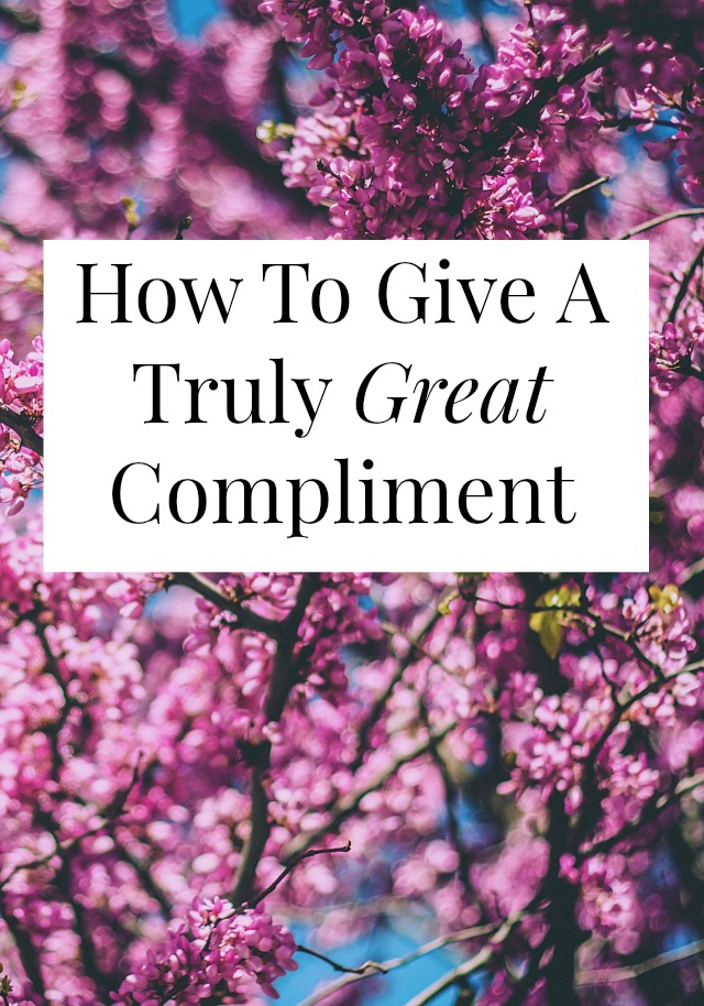 """A really great, day-making compliment is more than """"your hair looks great!"""" Click through for a surefire formula for making someone feel special + amazing"""