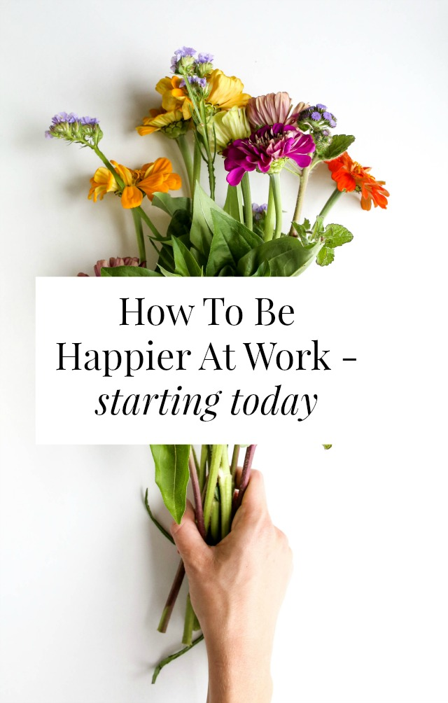 Want to be happier at work? It's not as hard as you think and it has very little to do with your job! Click through for the mindset shift that changes everything! // sarahvonbargen.com