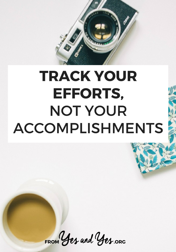 Looking for productivity tips? Or to-do list ideas? Before you get started, you need to make peace with tracking your efforts, not your accomplishments.