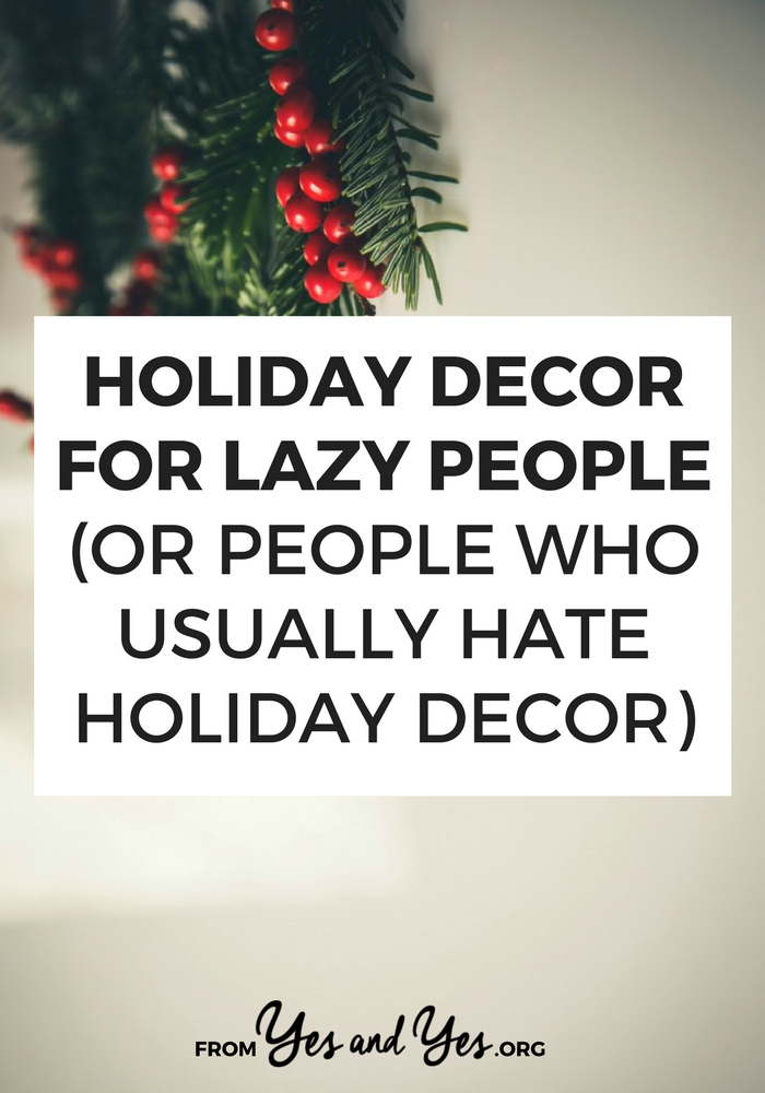 looking for lazy holiday decor ideas or maybe you want easy christmas decorations me