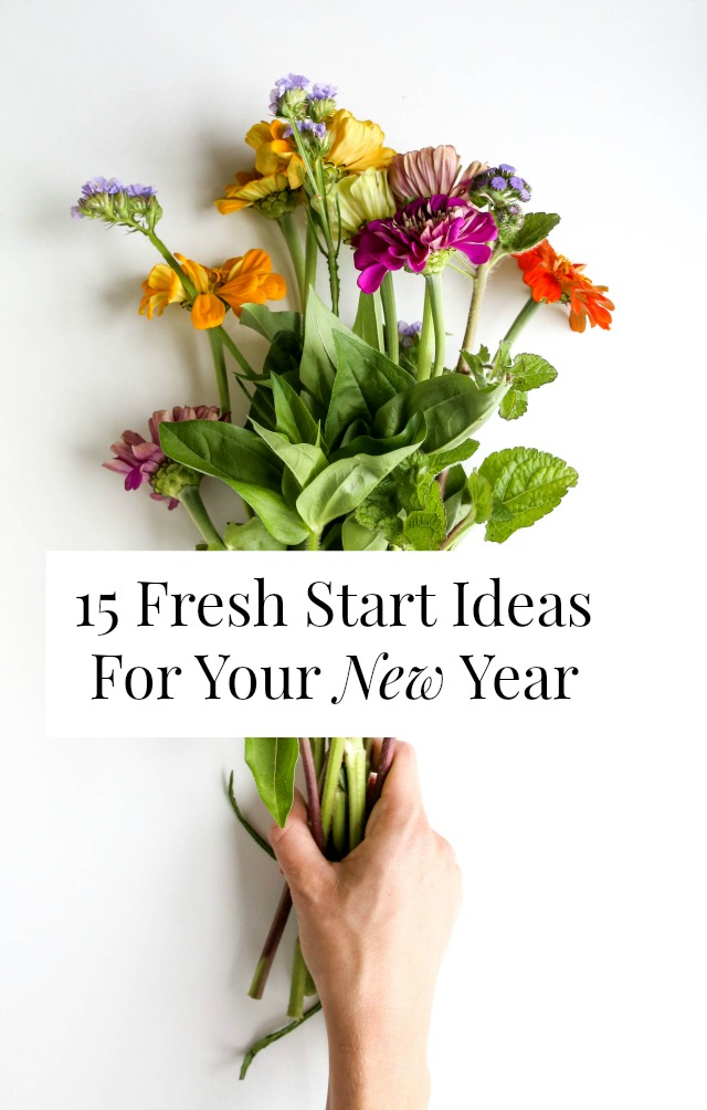 fresh start ideas