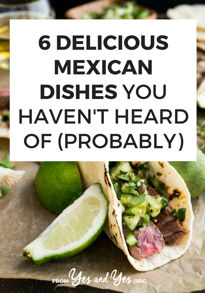 Looking for Mexican dishes you haven't had before? Or Mexican recipes that are a little more adventurous? Click through for 6 Mexican foods that would be great for a Cinco De Mayo party!