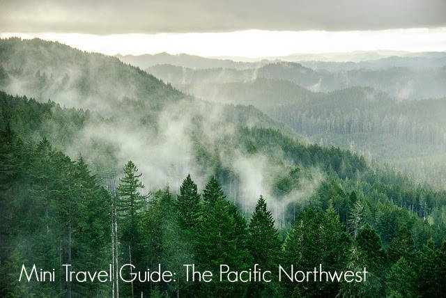Mini travel guide the pacific northwest
