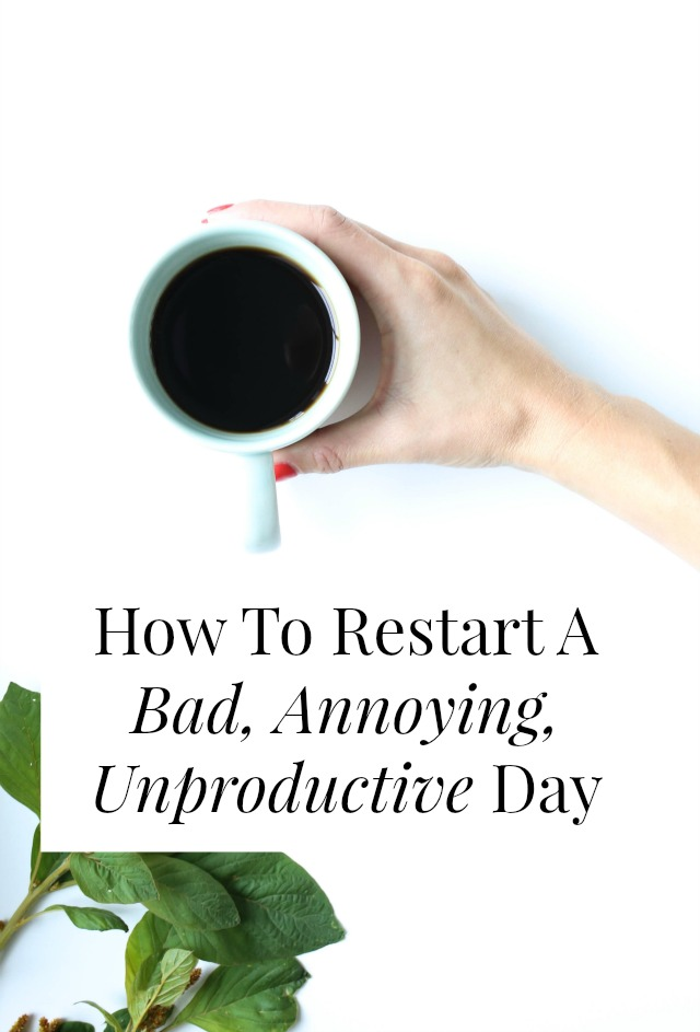 restart bad day