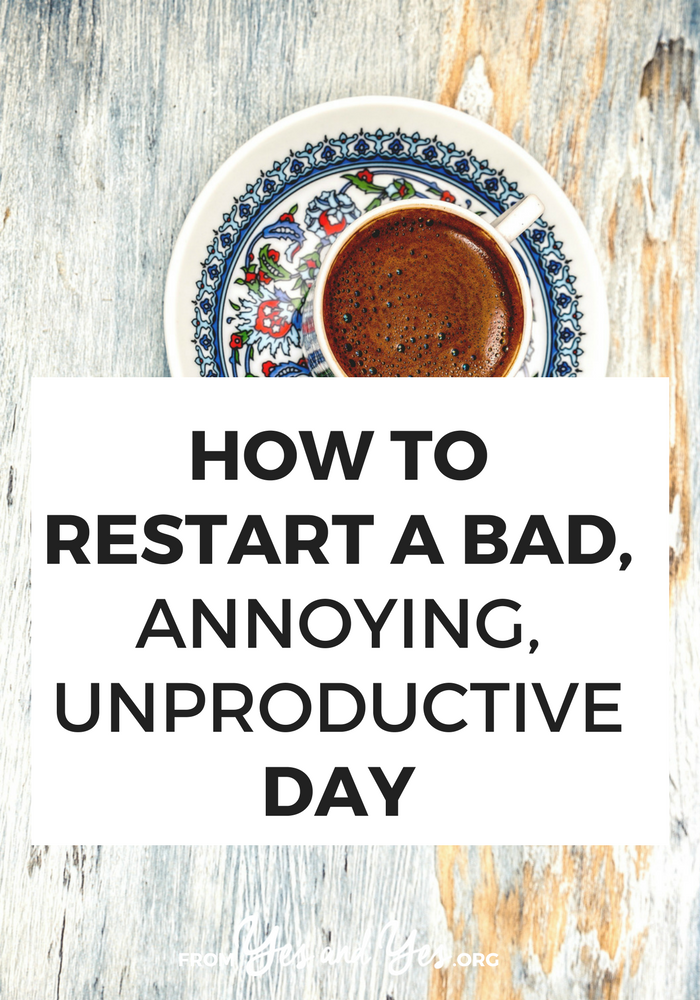 Is it possible to restart a bad day? Recalibrate your attitude and energy? Yes! Click through for 6 ideas you can use right now. // yesandyes.org