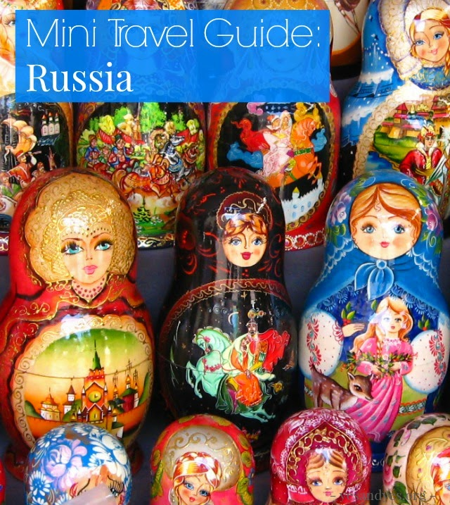 Mini travel guide to Russia from a local