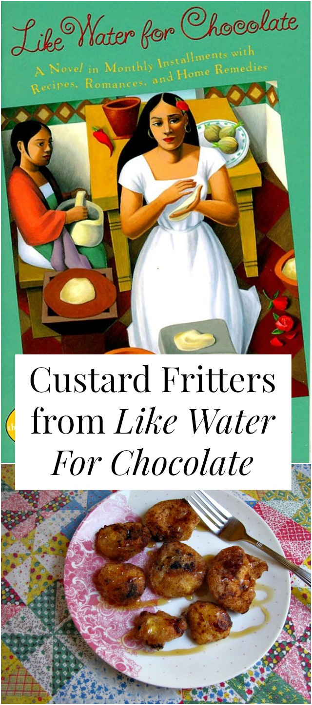 Read // Eat: Custard Fritters from 'Like Water For Chocolate' -