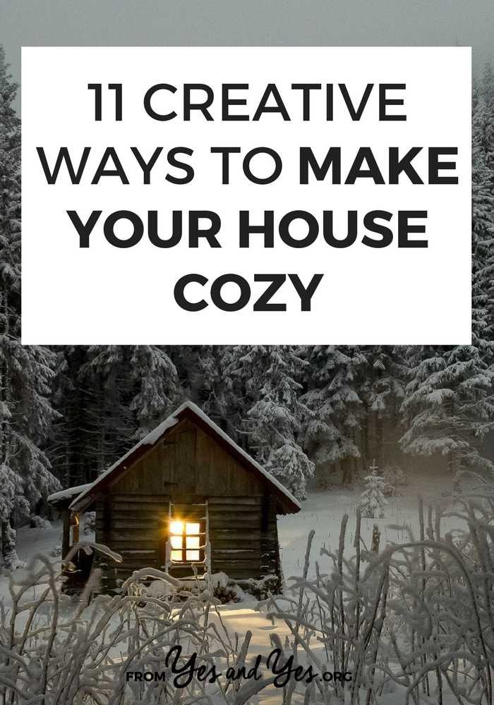 How to make your house cozy