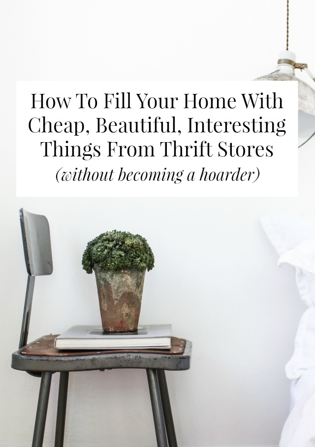How To Fill Your Home With Cheap Beautiful Interesting