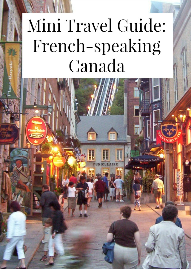 Travel tips and must see French-speaking Canada // yesandyes.org #travel #Canada #FrenchCanada