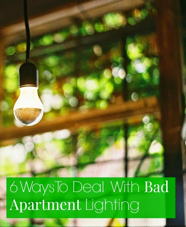 6 Ways To Deal With Dark, Ugly, Tacky Apartment Lighting