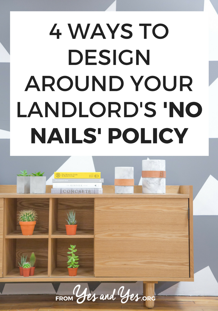 4 Ways To Get Around Your Landlord S No Nails Policy