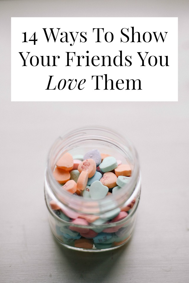 show friends you love them