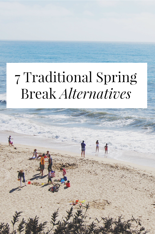 traditional spring break alternatives
