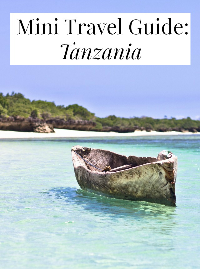 mini travel guide to Tanzania