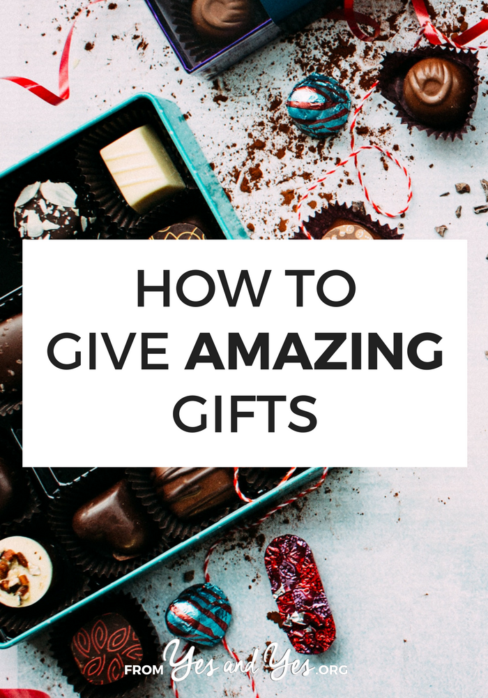 Want to give amazing gifts? Looking for gift giving advice? Not to brag but I'm a pretty great gift giver. All my 'secrets' are here!