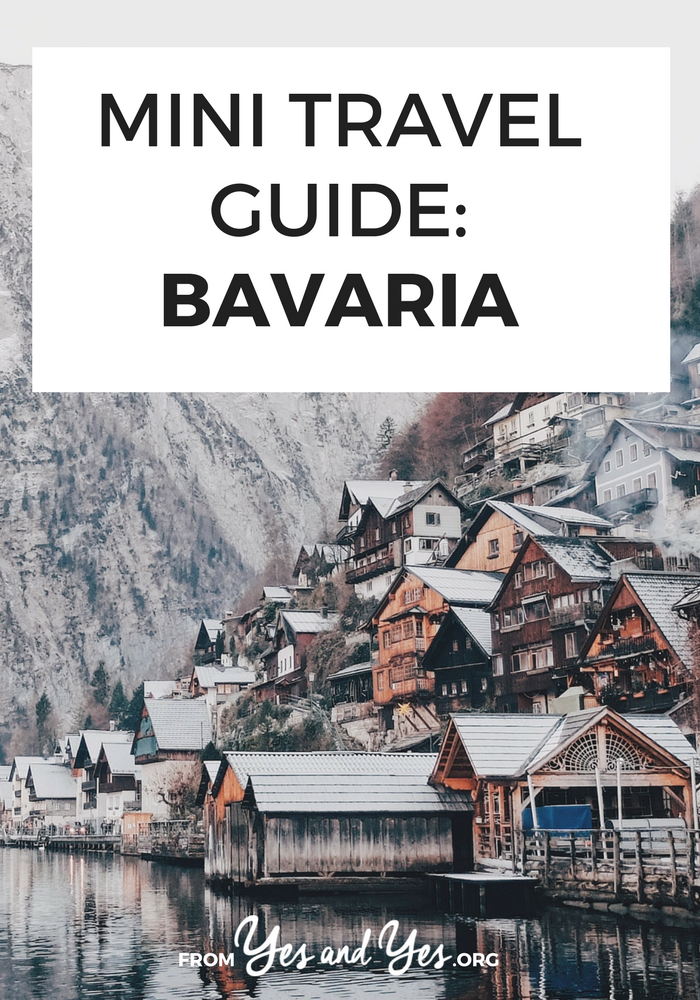Looking for a travel guide to Bavaria? Click through for an ex-pat's best Bavaria travel tips - what to do, where to go, and how to travel Bavaria cheaply, safely, and respectfully!