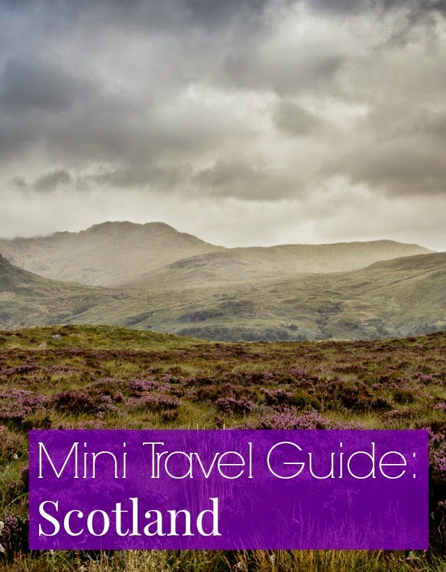 mini travel guide scotland yes and yes bloglovin
