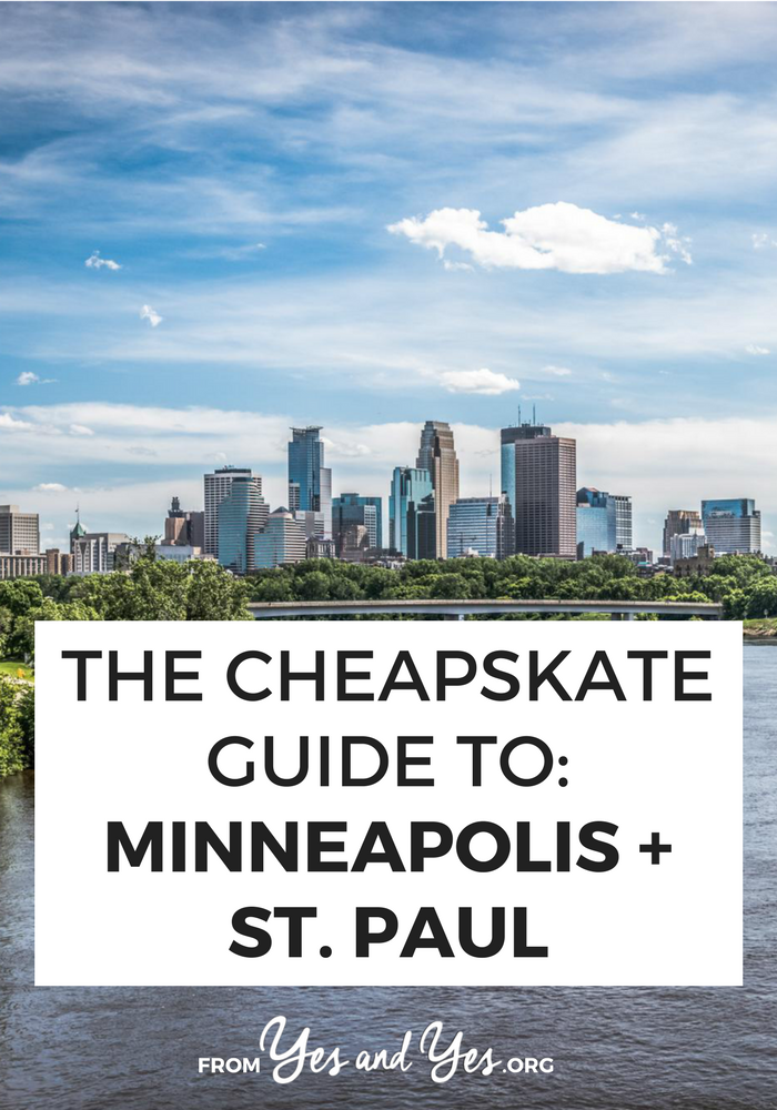 Cheap Minneapolis on $60 a day? Lodging INCLUDED?! Yup. Tons of great ideas for free/cheap places to stay, things to do, food to eat. // yesandyes.org