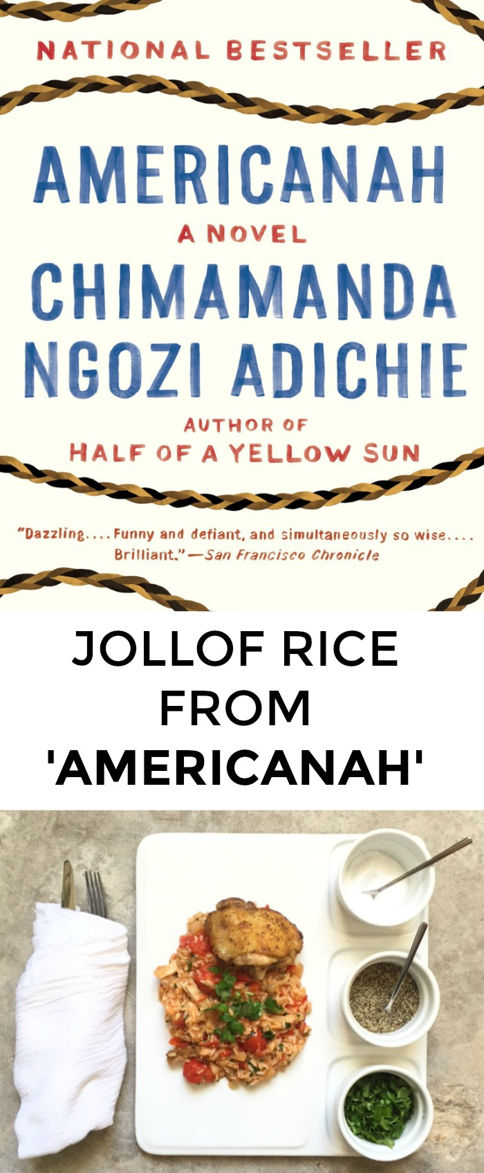 Looking for a recipe from Americanah? Want to impress the Chimamanda Ngozi Adichie fans in your life? Click through for a great Nigerian recipe for Jollof rice!