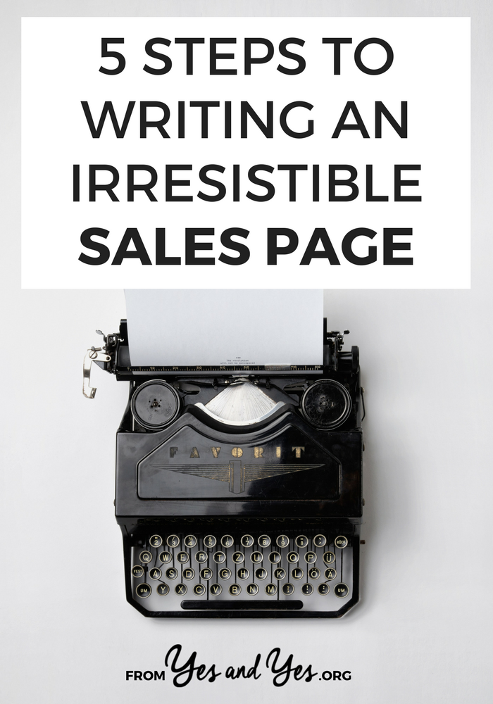 What steps should you take to write a sales page? Selling your stuff doesn't need to feel gross or hard! Promise.