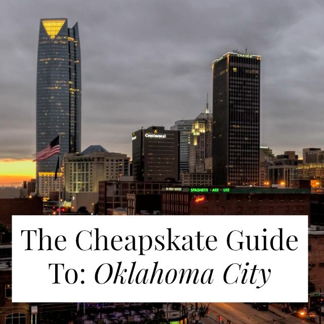 The Cheapskate Guide To: Oklahoma City - Yes and Yes