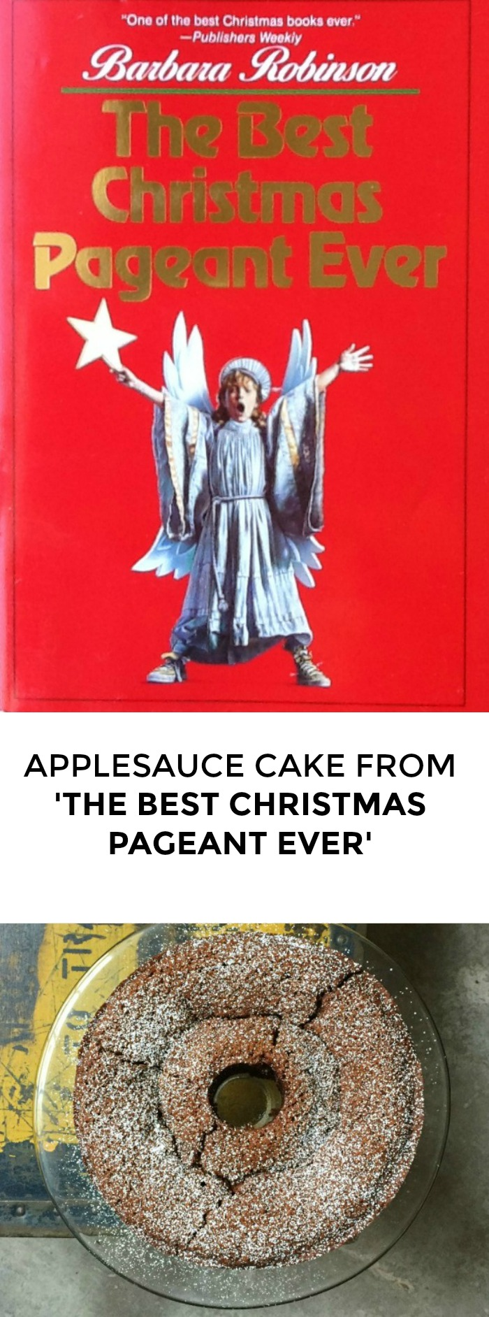 Looking for a Christmas recipe from 'The Best Christmas Pageant Ever'? Click through for a great holiday recipe for applesauce cake!