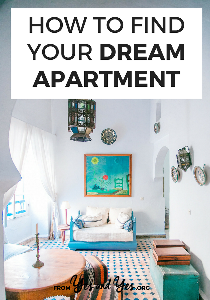 Want to find your dream apartment? Don't we all! I've rented 13 apartments in 17 years - all my best tips are here! // yesandyes.org