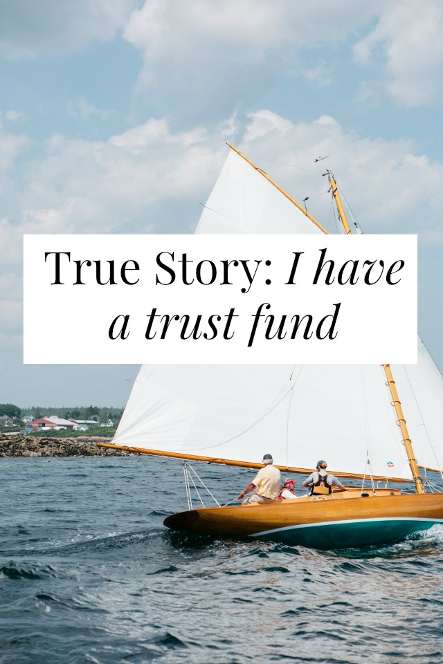 i have a trust fund