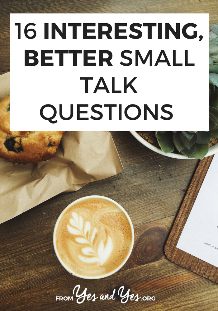 "Do you need better small talk questions? Do you hate networking? If you're an introvert or you're just sick of asking people 'what do you do?"" Click through for better ideas!"