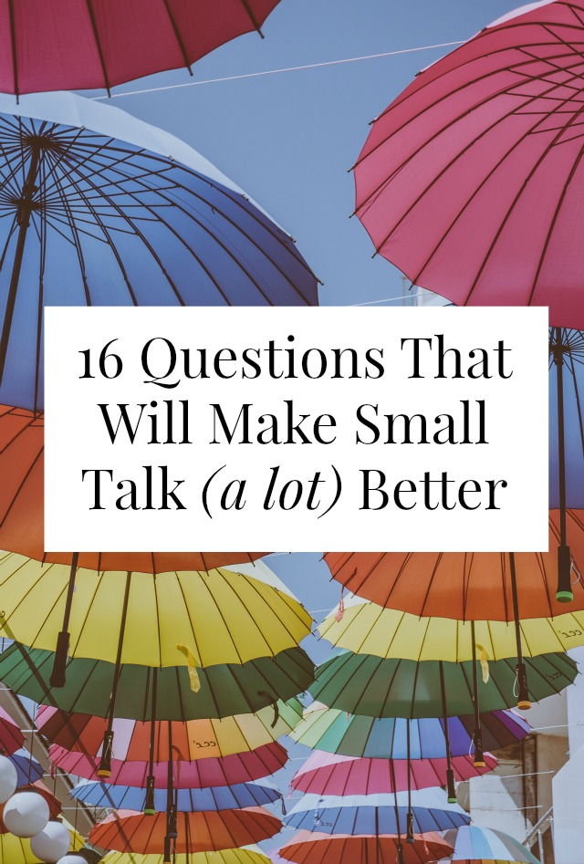 better small talk questions