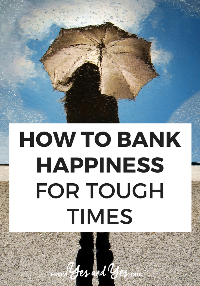 Is everything in your life going really well right now? Maybe you should bank some of that happiness, take a few steps to shore up your life, love, and finances so when the going gets tough you've got something to lean on. Click through for 5 steps I've used to do just that >> yesandyes.org