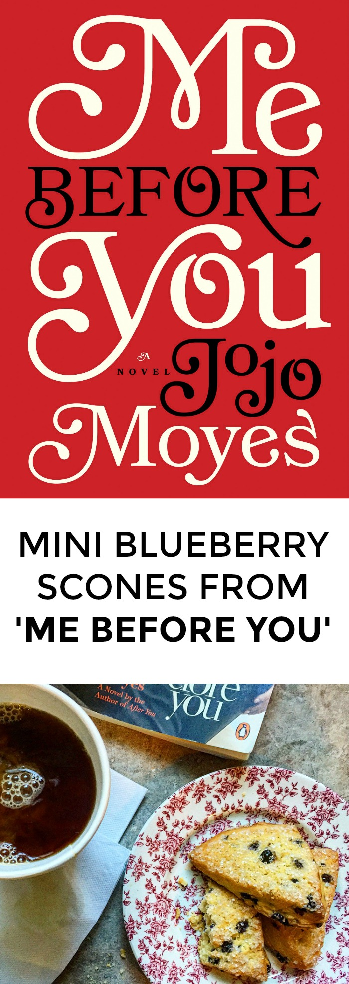 Looking for a recipe from 'Me Before You'? Love Jojo Moyes and want to win book club? Click through for a great blueberry scone recipe inspired by 'Me Before You'!