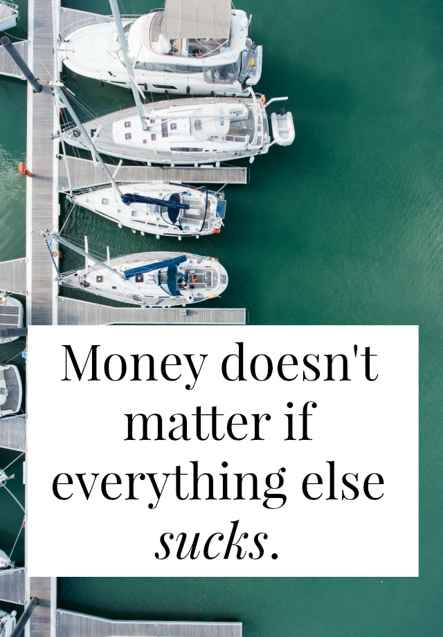 All the budgeting tips and tricks for saving money won't help if everything is sucks. Money isn't magic. No matter where you go, there you are. You're you at $34,000 a year and you're you at $340,000. Money can't buy you happiness if you don't know what makes you happy. But once you figure out what makes you happy? Well, happiness probably costs a lot less than you think. >> yesandyes.org
