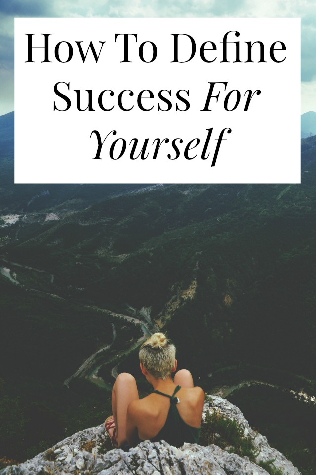 how one defines success essay Is money the only measure of success every person wants to be successful, but how do we measure success (simpson) for most people in the modern world, money is the primary thing that defines success in their life.
